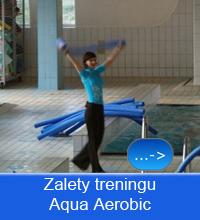 <h2>ZALETY TRENINGU AQUA AEROBIC</h2>